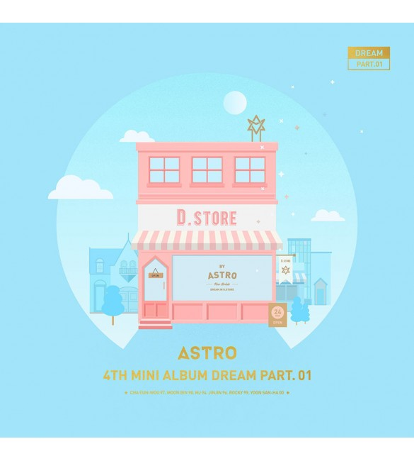 ASTRO 4TH MINI ALBUM - DREAM PART.01 (VER. DAY)