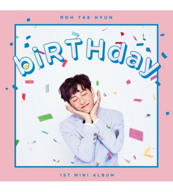Альбом ROH TAE HYUN 1st Mini Album - biRTHday